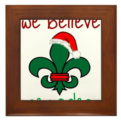 We Believe Framed Tile