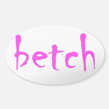 BETCH Decal