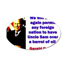 We Will Never Again Permit - Gerald Ford Wall Decal
