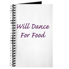 Will Dance For Food Journal