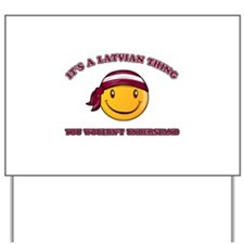 Latvian Smiley Designs Yard Sign