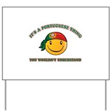 Portuguese Smiley Designs Yard Sign