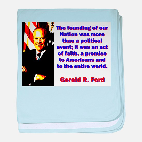 The Founding Of Our Nation - Gerald Ford baby blan