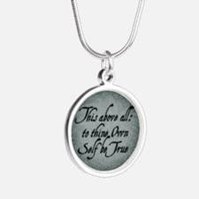 To Thine Own Self Be True Silver Round Necklace