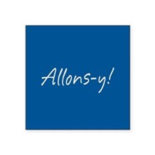 """French Allons-y Square Sticker 3"""" x 3"""""""