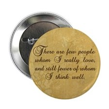 "Few Whom I Love 2.25"" Button"