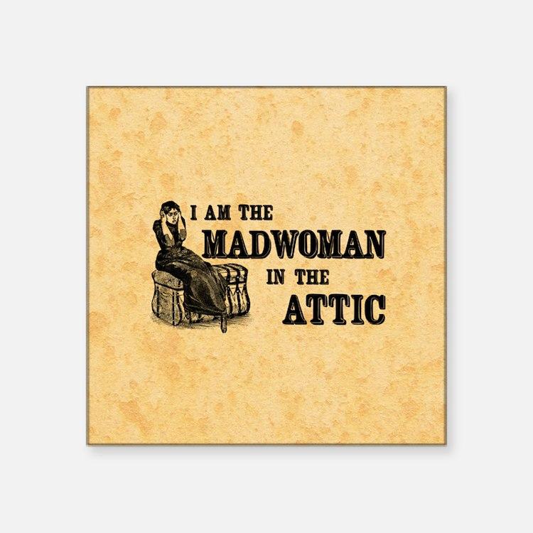 """Madwoman In The Attic Square Sticker 3"""" x 3"""""""
