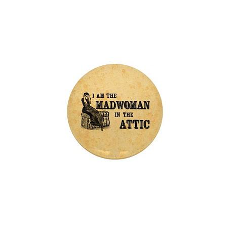 Madwoman In The Attic Mini Button