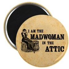Madwoman In The Attic Magnet