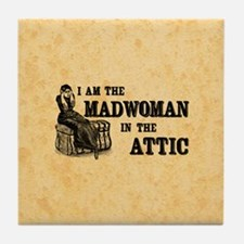 Madwoman In The Attic Tile Coaster