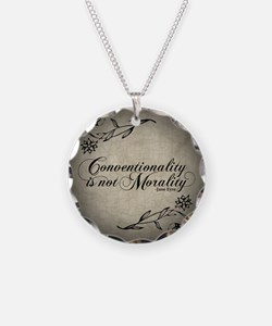 Conventionality Is Not Morality Necklace Circle Ch