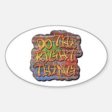 Do the Right Thing Sticker (Oval)