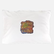 Do the Right Thing Pillow Case
