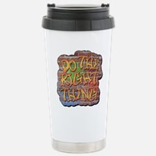 Do the Right Thing Stainless Steel Travel Mug