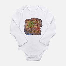 Do the Right Thing Long Sleeve Infant Bodysuit