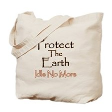 Protect The Earth 1 Tote Bag