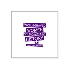 WELL-BEHAVED WOMEN Rectangle Sticker