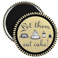 Sweet Let Them Eat Cake Magnet