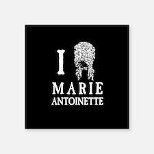 "I Love (Wig) Marie Antoinette Square Sticker 3"" x"