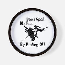 Dont Spoil My Fun Stunter Wall Clock