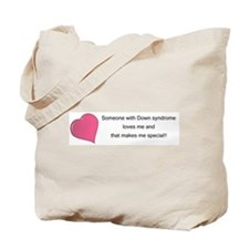 Someone with Down syndrome loves me... tote