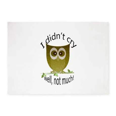 I didnt cry, well, not much! cute Owl 5'x7'Area Ru