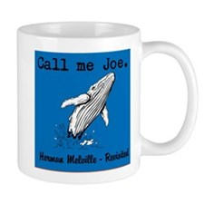 Call me Joe - Melville Revisited Mug