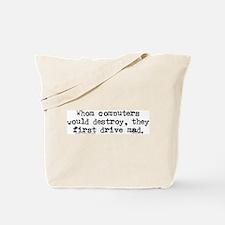 Drive Mad. Tote Bag