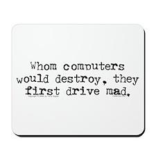 Drive Mad. Mousepad