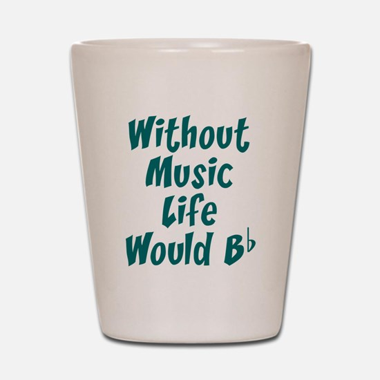 Cute Without music Shot Glass