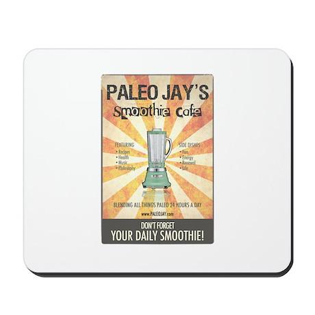 Paleo Jays Smoothie Cafe Mousepad