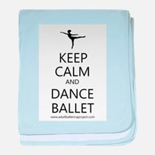 Keep Calm and Dance Ballet baby blanket