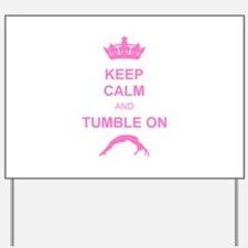 Keep calm and tumble pink Yard Sign