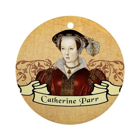 Catherine Parr Ornament (Round)