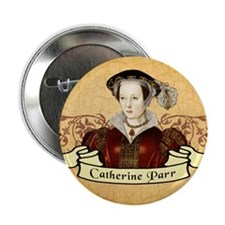 "Catherine Parr 2.25"" Button"