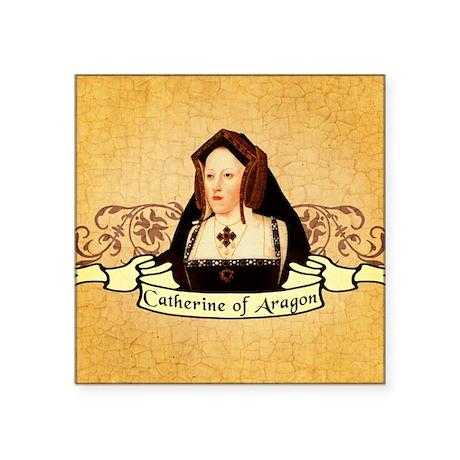 "Catherine Of Aragon Square Sticker 3"" x 3"""