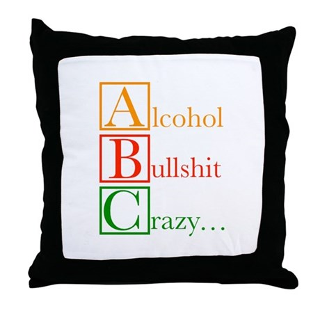 The REAL ABC's... Throw Pillow