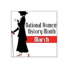 "Women's History Square Sticker 3"" x 3"""