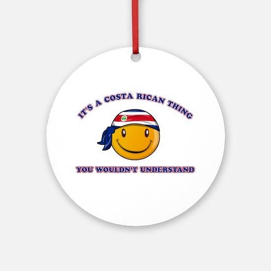 Costa Rican Smiley Designs Ornament (Round)