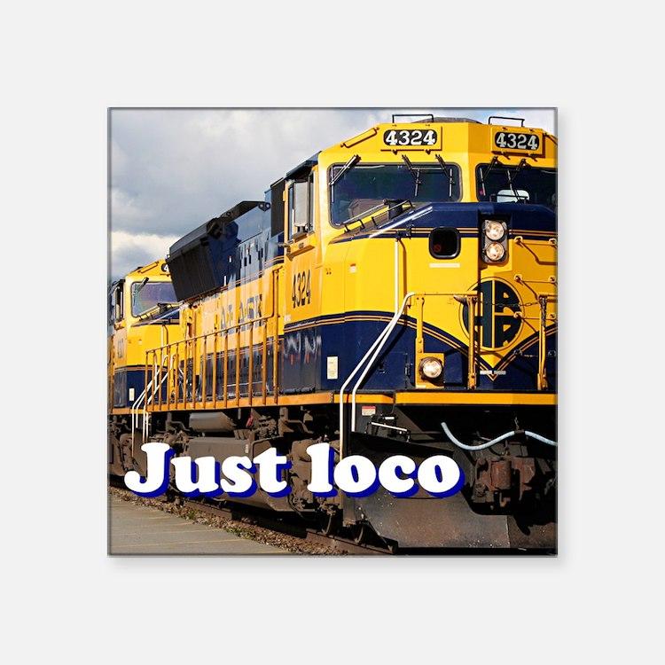 "Just loco: Alaska locomotive Square Sticker 3"" x 3"