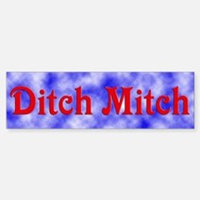 Ditch Mitch Bumper Bumper Bumper Sticker