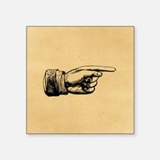 """Old Fashioned Pointing Finger Square Sticker 3"""" x"""