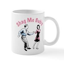 Shag Me Baby Mug
