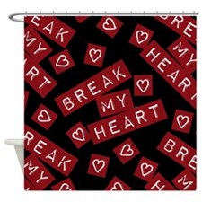 Break My Heart Shower Curtain