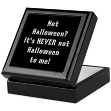Never Not Halloween To Me Keepsake Box