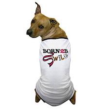 Born To Be Wild Dog T-Shirt