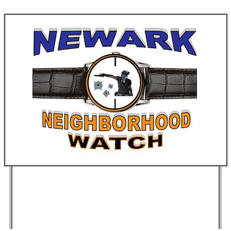 NEWARK WATCH Yard Sign