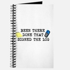Been There, Done That, Signed The Log Journal