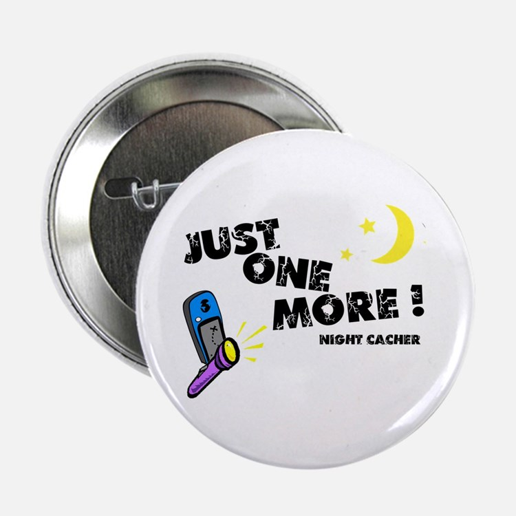 "Just One More! 2.25"" Button"
