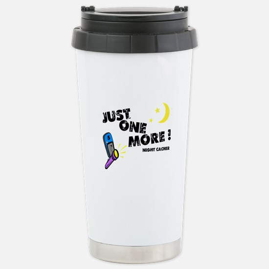 Just One More! Stainless Steel Travel Mug